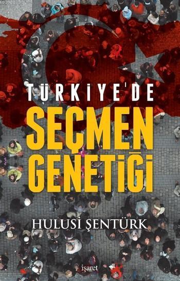 Türkiye De Şeçmen Genetiği