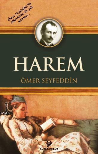 Harem; Osmanlı Türkçesi aslı ile birlikte, sözlükçeli