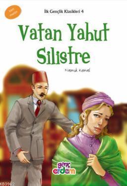 Vatan Yahut Silistre - İlk Gençlik Klasikleri 4