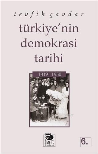 Türkiye'nin Demokrasi Tarihi (1839-1950)