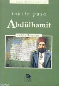 Abdülhamit - Yıldız Hatıraları