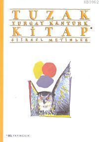 Tuzak Kitap; İki Şiirsel Metin