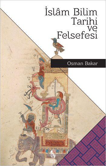 İslâm Bilim Tarihi ve Felsefesi