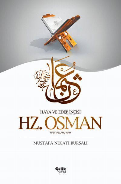 Hz. Osman; Haya Edep İncisi