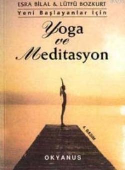 Yeni Başlayanlar İçin| Yoga ve Meditasyon