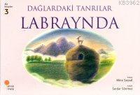 Dağlardaki Tanrılar Labraynba