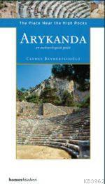 Arykanda: The Place Near The High Rocks