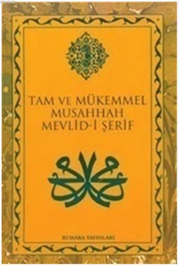 Mevlid-i Şerif - Tam ve Mükemmel Musahhah
