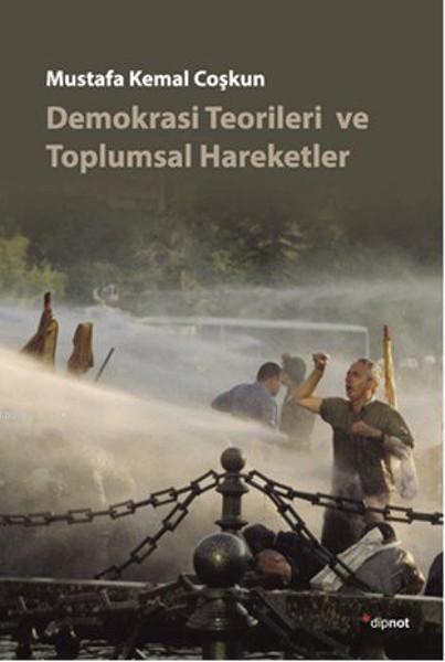 Demokrasi Teorileri ve Toplumsal Hareketler