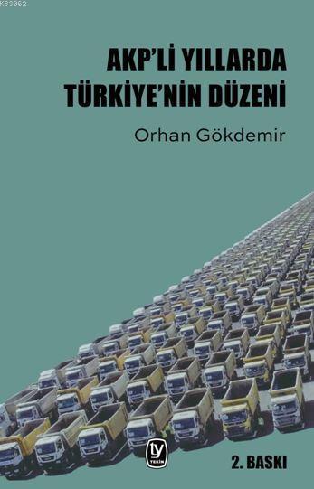 AKPli Yıllarda Türkiyenin Düzeni