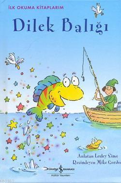 İlk Okuma Kitaplarım - Dilek Balığı