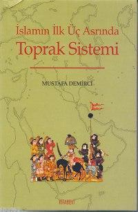 İslamın İlk Üç Asrında Toprak Sistemi