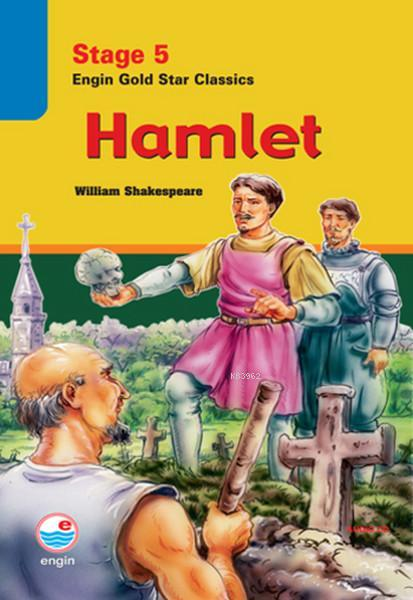 Hamlet - Stage 5 Engin Gold Star Classics