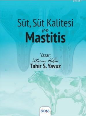Süt , Süt Kalitesi ve Mastitis