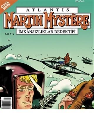 Martin Mystere Özel Seri Sayı: 39 İmkansızlar Dedektifi Doktor Mystere ve Dünyalar Savaşı