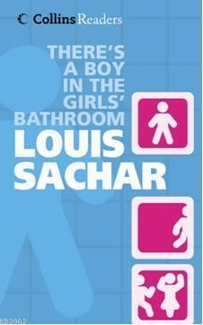 Theres a Boy in the Girls Bathroom; Collins Readers