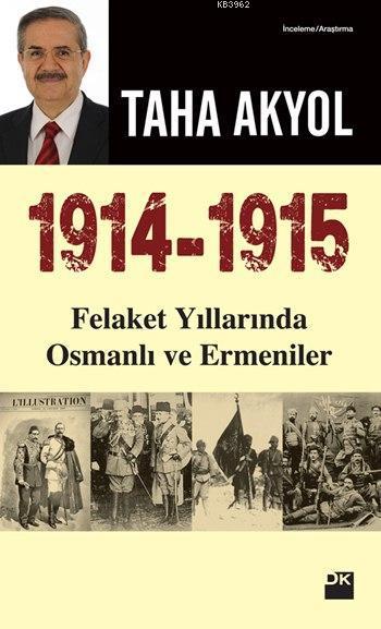 1914-1915 Felaket Yıllarında Osmanlı ve Ermeniler