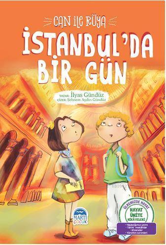 Can ile Rüya - İstanbul'da Bir Gün; Hayat Ünite Hikayeleri
