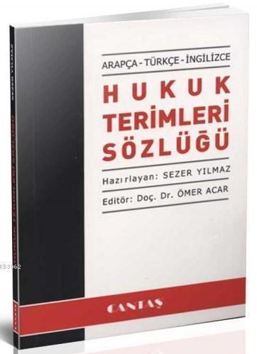Hukuk Terimleri Sözlüğü (Arapça-Türkçe-İngilizce)