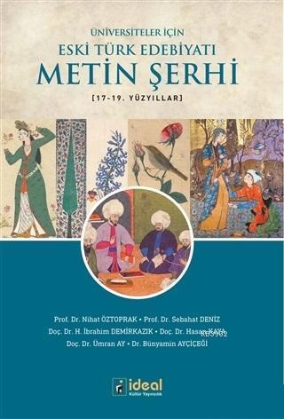 Üniversiteler İçin Eski Türk Edebiyatı Metin Şerhi 17-19. Yüzyıllar
