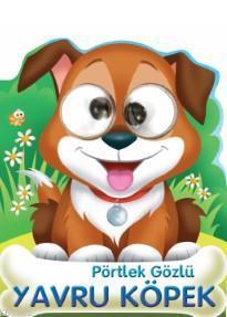 Pörtlek Gözlü Yavru Köpek