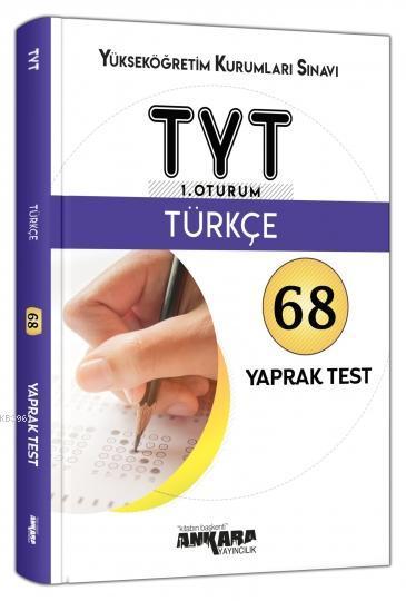 TYT 1. Oturum Türkçe 68 Yaprak Test Ankara Yayıncılık