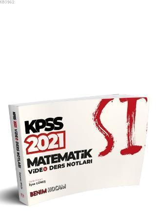 2021 KPSS Matematik Video Ders Notları Benim Hocam Yayınları