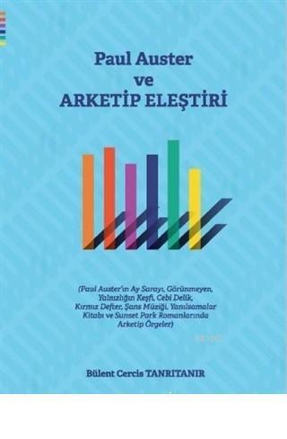 Paul Auster ve Arketip Eleştiri