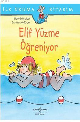 Elif Yüzme Öğreniyor; İlk Okuma Kitabım