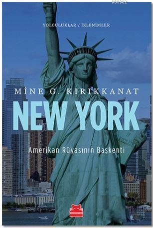 New York - Amerikan Rüyasının Başkenti; Yolculuklar / İzlenimler 3