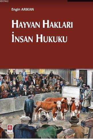 Hayvan Hakları İnsan Hukuku
