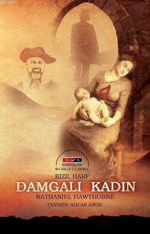 Kızıl Harf-Damgalı Kadın (Nostalgic)