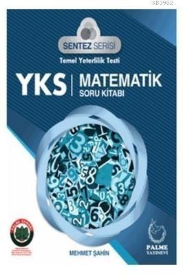 2018 YKS Sentez Serisi Temel Yeterlilik Testi Matematik Soru Bankası