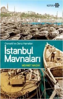 İstanbul Mavnaları; Osmanlı'nın Deniz Hamalları