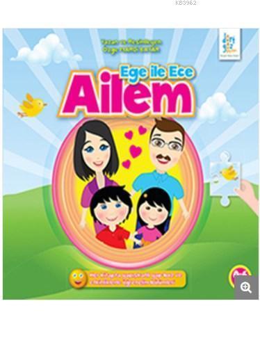 Ege ile Ece - Ailem