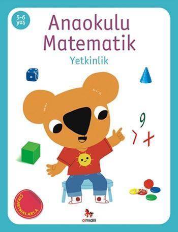 Anaokulu Matematik - Yetkinlik; (Çıkartmalarla), (5-6 Yaş)