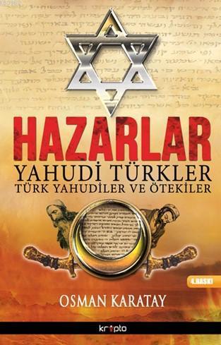 Hazarlar; Yahudi Türkler - Türk Yahudiler ve Ötekiler