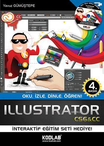 Illustrator CS6; Oku, İzle, Dinle, Öğren!