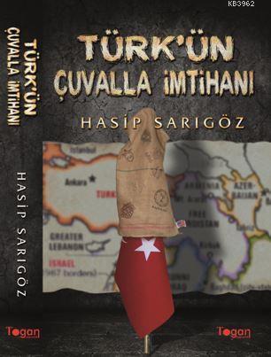 Türk'ün Çuvalla İmtihanı