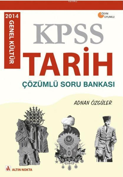 Kpss Tarih Çözümlü Soru Bankası