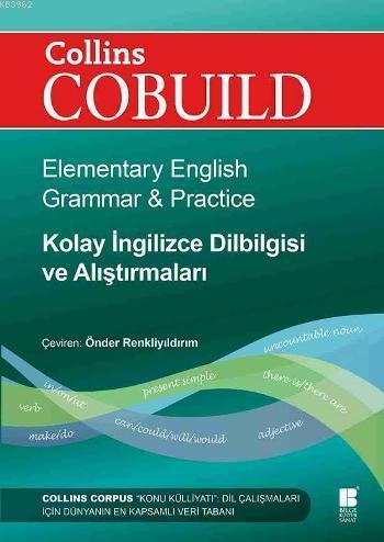 Collins Cobuild - Kolay İngilizce Dilbilgisi ve Alıştırmaları; Elementary English Grammar & Practice