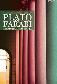 A Comparative Study On Democracy: Plato and Farabi