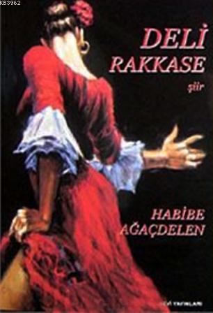 Deli Rakkase (şiir)
