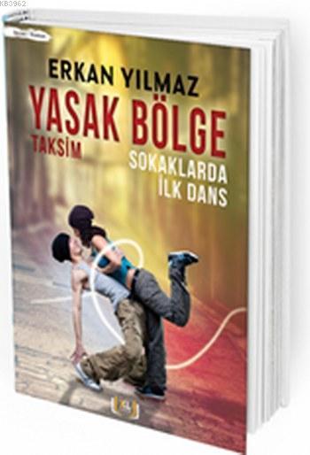 Yasak Bölge Taksim; Sokaklarda İlk Dans