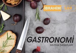 Gastronomi; Mutfak Sanatları