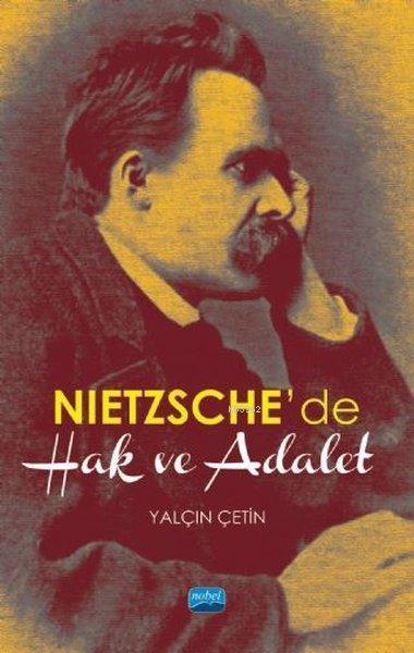 Nietzsche'de Hak ve Adalet