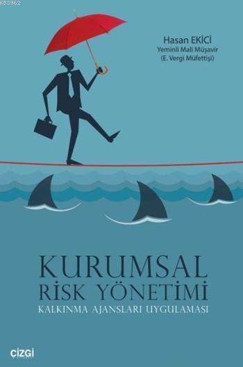 Kurumsal Risk Yönetimi; Kalkınma Ajansları Uygulaması