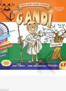 Ben Gandi; Adam Olmuş Çocuklar