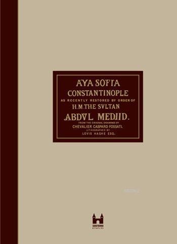 Ayasofya ve İstanbul / Aya Sofia Constantinople (Ciltli); Hagia Sophia and Istanbul
