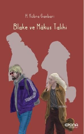 Blake ve Mâkus Talihi